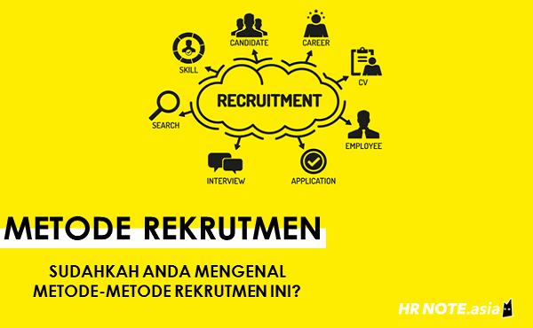 Metode Rekrutmen yang Sesuai dengan Kebutuhan Perusahaan