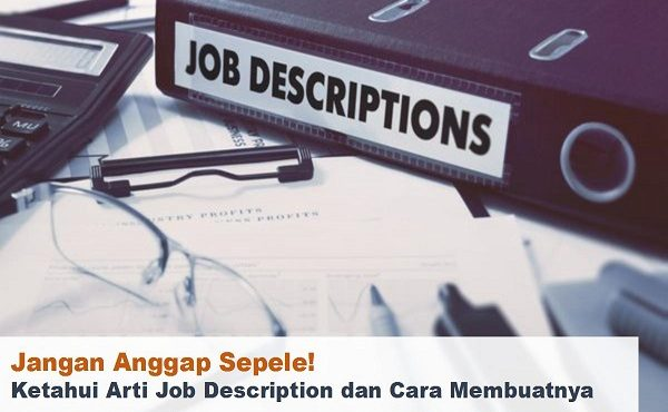 Job Description: Explanation and How To Make It