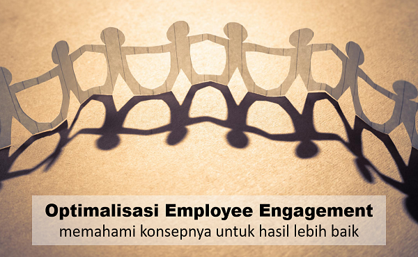 Optimalisasi Employee Engagement