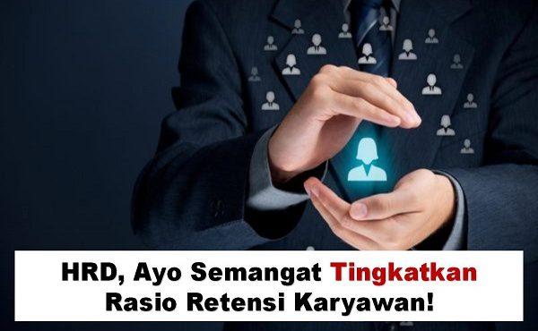 Rasio Retensi Karyawan Tinggi: Sebuah Tantangan?