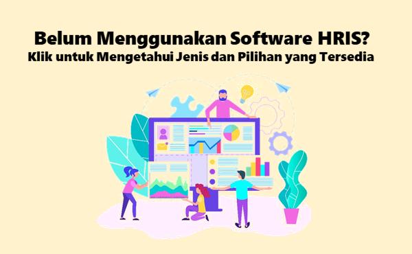 Pilihan Software HRIS Untuk Dicoba