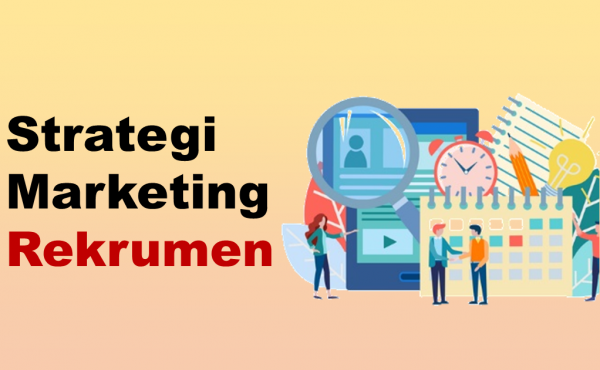 5 Strategi Marketing Rekrutmen yang Efektif