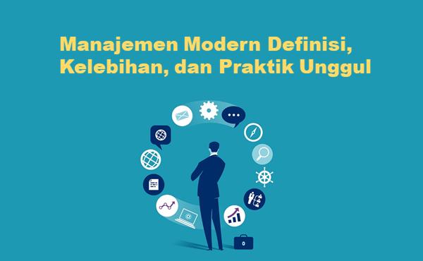 Manajemen Modern: Fungsi dan Penerapan Di Organisasi
