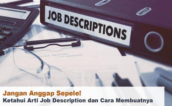 Job Description: Penjelasan dan Cara Membuatnya