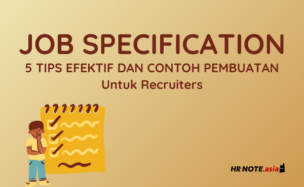 Job Specification: Contoh dan Tips Pembuatan