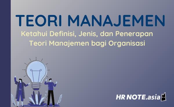 Teori Manajemen: Definisi dan Terapan Di Organisasi