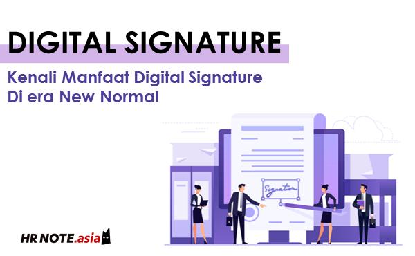 Manfaat dan Cara Kerja Digital Signature
