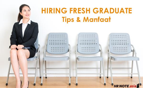 Tips Efektif Merekrut Fresh Graduate