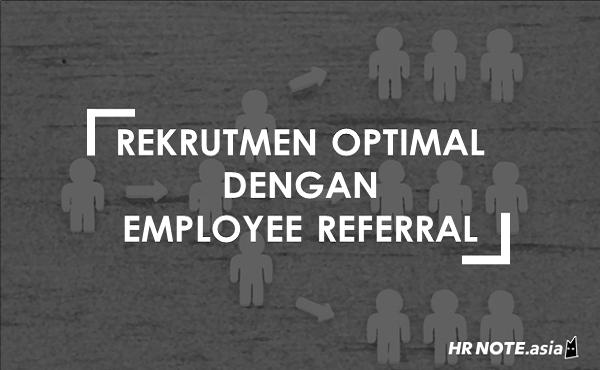 Employee Referral: Pengertian dan Cara Penerapannya