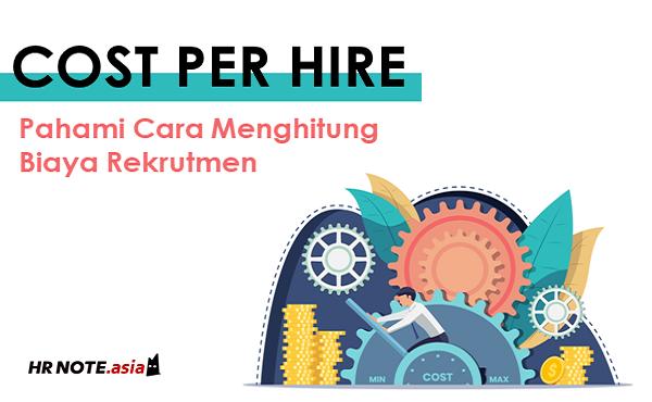 Cara Menghitung Cost per Hire dalam Rekrutmen