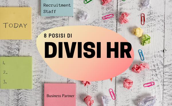Divisi HR: 8 Posisi dan Jenjang Karier