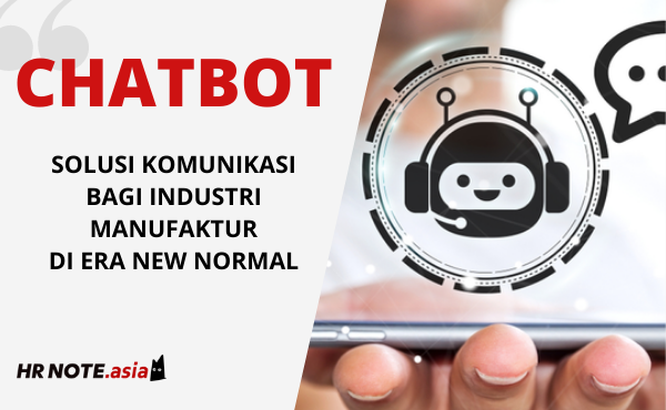 Chatbot: Solusi Komunikasi Industri Manufaktur Di New Normal