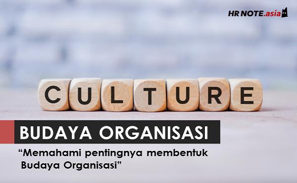 8 Alasan Pentingnya Menerapkan Budaya Organisasi