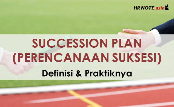 Succession Planning: 5 Manfaat Penerapan Di Organisasi