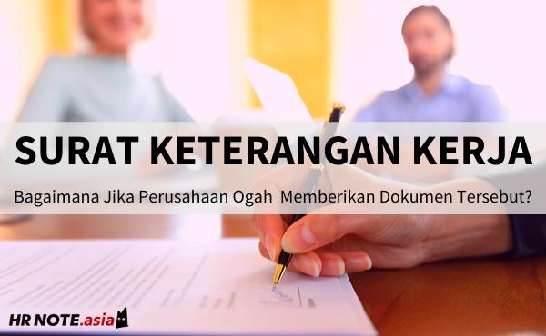 Aturan Surat Keterangan Kerja Bagi Karyawan yang Resign & PHK
