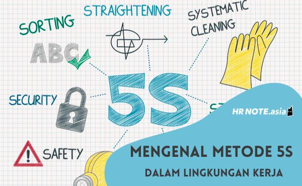 Definisi Metode 5S dan 8 Tips Terapannya Di Lingkungan Kerja