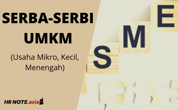 Serba-serbi Usaha Mikro Kecil Menengah (UMKM)