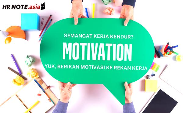 Bentuk Motivasi Dari HR Untuk Rekan Kerja Saat PPKM Darurat