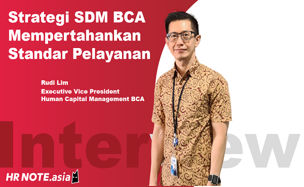 Strategi SDM BCA Mempertahankan Standar Pelayanan (1)