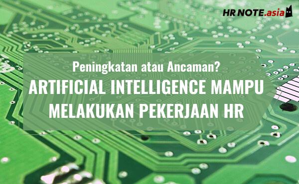Saat Artificial Intelligence Melakukan Pekerjaan HR: Peningkatan atau Ancaman?