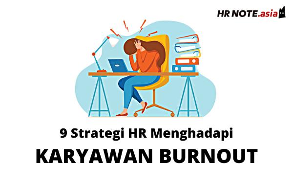 9 Strategi HR Mengatasi Karyawan Burnout