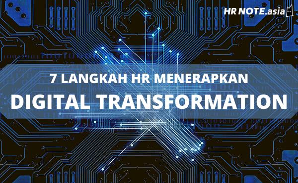7 Langkah Menerapkan Digital Transformation Bagi HR