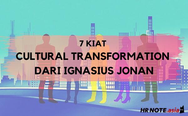 7 Kiat Cultural Transformation Menurut Ignasius Jonan