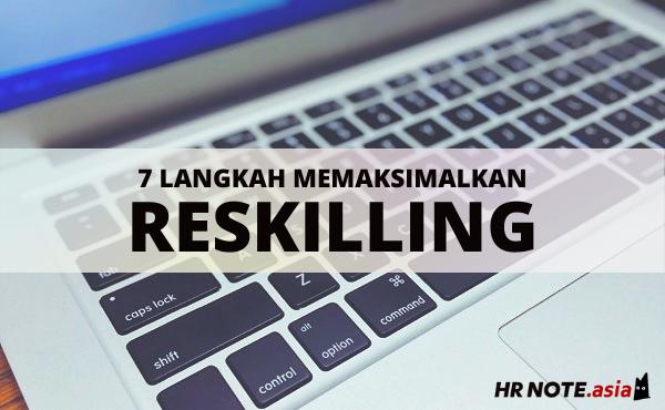 7 Langkah Memaksimalkan Program Reskilling