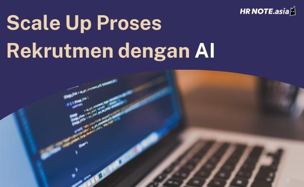 Rekrut Kandidat Terbaik dengan Teknologi AI