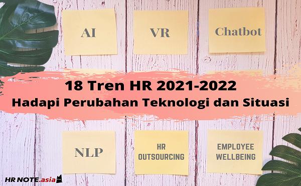 18 Tren HR 2021-2022: Hadapi Perubahan Teknologi dan Situasi