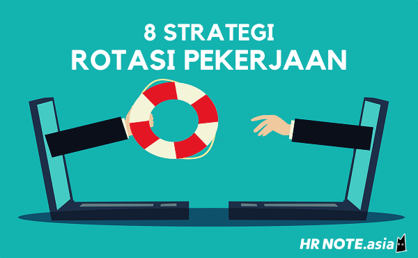 8 Strategi Menerapkan Rotasi Pekerjaan