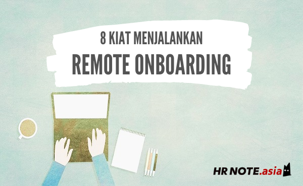 8 Kiat Menjalankan Remote Onboarding Dengan Lancar